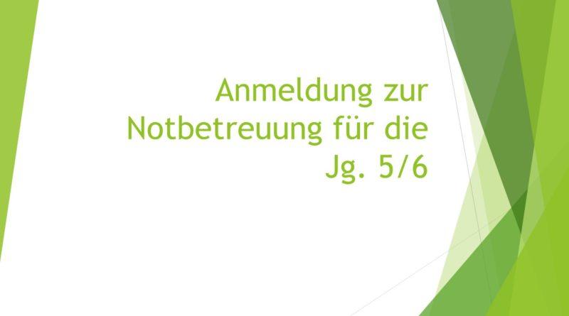 Update: Notbetreuung für Jg. 5/6 nach den Osterferien verfügbar