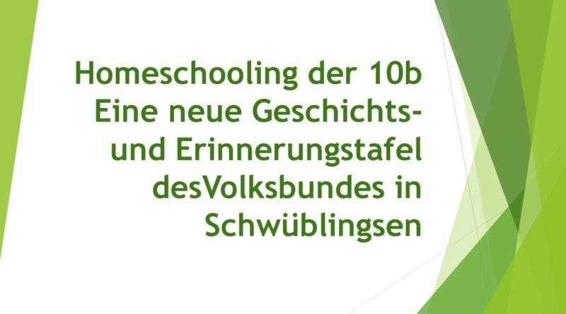 Arbeit im Homeschooling – Arbeit für eine neue Geschichts- und Erinnerungstafel des Volksbundes in Schwüblingsen